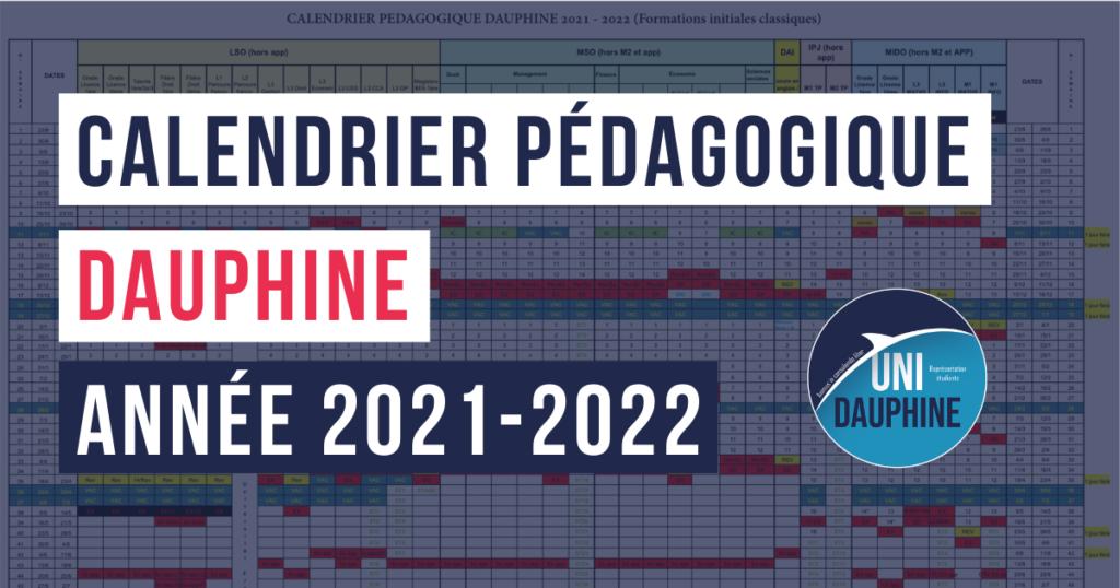 Calendrier Pédagogique Dauphine 2022 2023 Calendrier pédagogique Dauphine 2021 2022 | Uni Dauphine